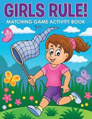 Girls Rule! Matching Game Activity Book