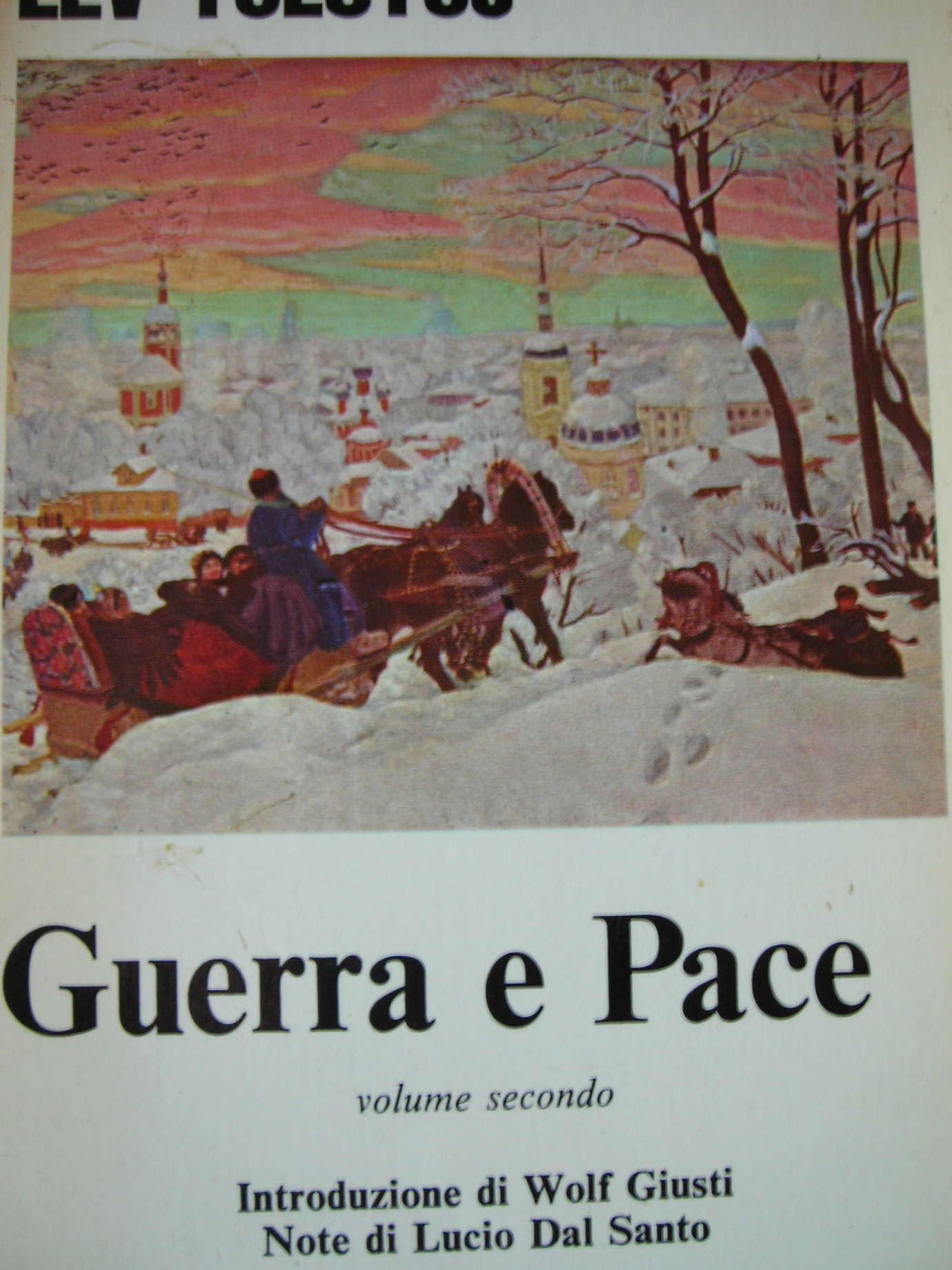 Guerra e Pace - Vol....