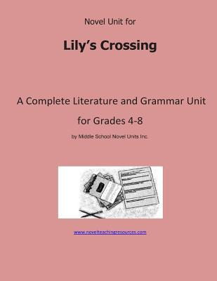 Novel Unit for Lily's Crossing