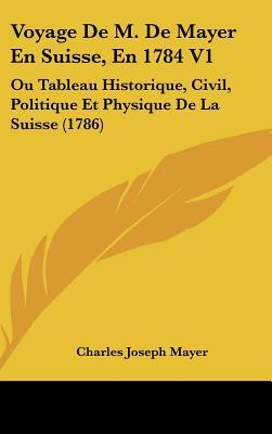 Voyage de M. de Maye...