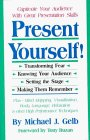 Present Yourself!