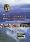 The Butterflies of Papua New Guinea