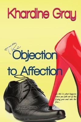 OBJECTION TO AFFECTION