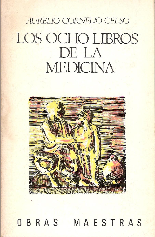 Los ocho libros de la medicina II