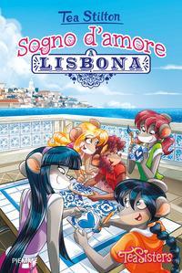 Sogno d'amore a Lisbona. Ediz. a colori