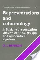 Representations and Cohomology: Basic representation theory of finite groups and associative algebras