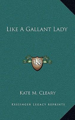 Like a Gallant Lady