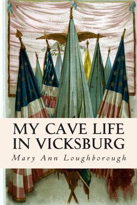 My Cave Life in Vicksburg