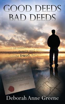 Good Deeds - Bad Deeds