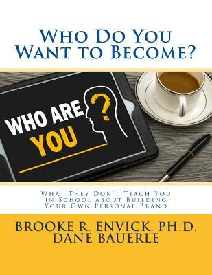 Who Do You Want to Become?