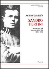 Sandro Pertini. Dalla nascita alla Resistenza 1896-1945