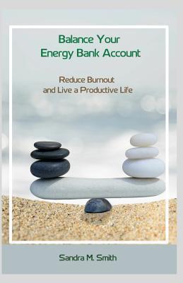 Balance Your Energy Bank Account