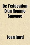 de L'Ducation D'Un Homme Sauvage