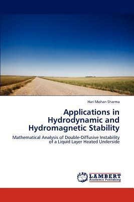 Applications in Hydrodynamic and Hydromagnetic Stability