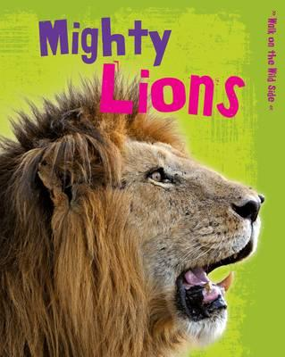 Mighty Lions (Walk on the Wild Side)