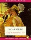 Lady Windermere's Fan: Starring Stephanie Beecham & Cast