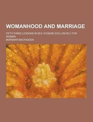 Womanhood and Marria...