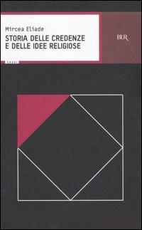 Storia delle credenze e delle idee religiose