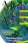 The Myth of Christian America