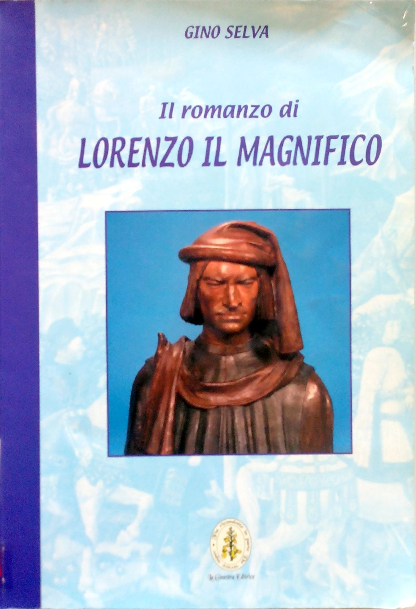 Il romanzo di Lorenzo il Magnifico