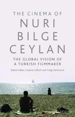 The Cinema of Nuri Bilge Ceylan