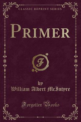 Primer (Classic Reprint)