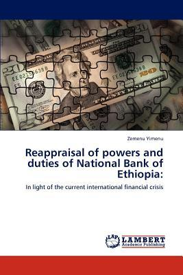 Reappraisal of powers and duties of National Bank of Ethiopia