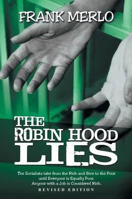 The Robin Hood Lies