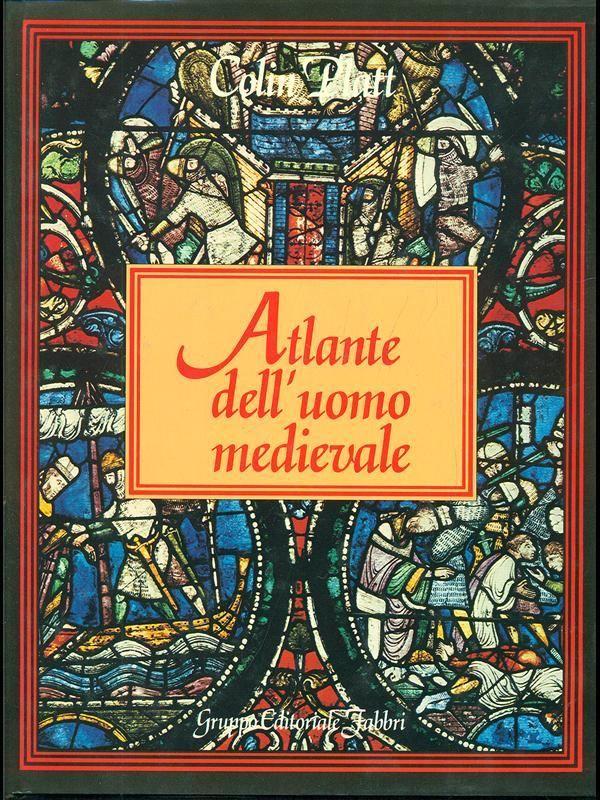 Atlante dell'uomo medievale