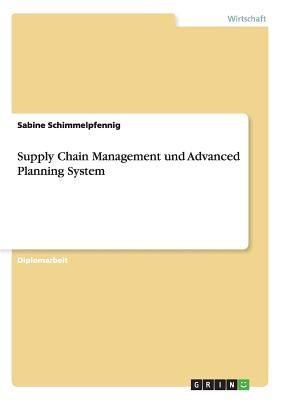 Supply Chain Management und Advanced Planning System