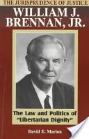 The Jurisprudence of Justice William J. Brennan, Jr