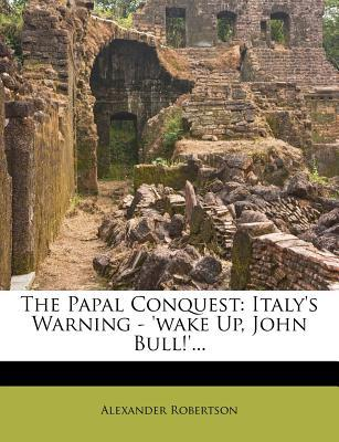 The Papal Conquest