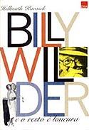 Billy Wilder e o Resto é Loucura
