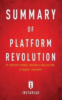 Summary of Platform Revolution