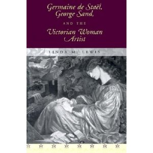 Germaine de Staël, George Sand, and the Victorian Woman Artist