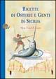 Ricette di osterie e genti di Sicilia