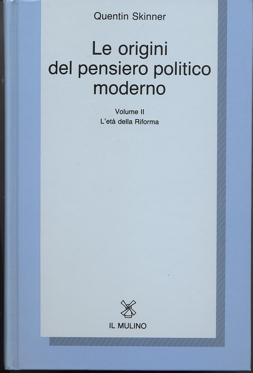 Le origini del pensiero politico moderno / L'Età della Riforma