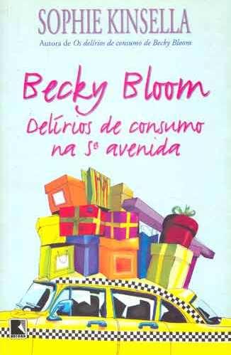 Becky Bloom: Delíri...