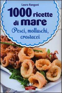 1000 ricette di mare