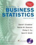 Course in Business Statistics with CD-ROM
