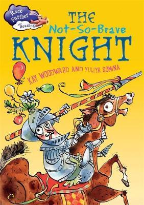 The Not-So-Brave Knight