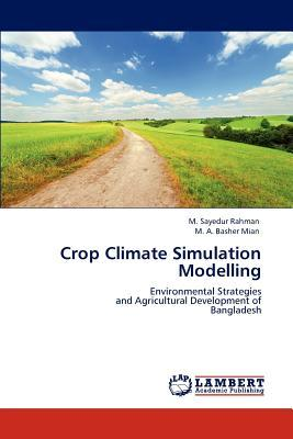 Crop Climate Simulation Modelling