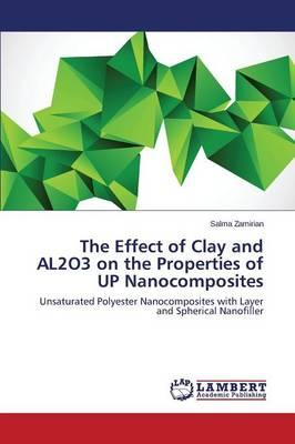 The Effect of Clay and AL2O3 on the Properties of  UP Nanocomposites