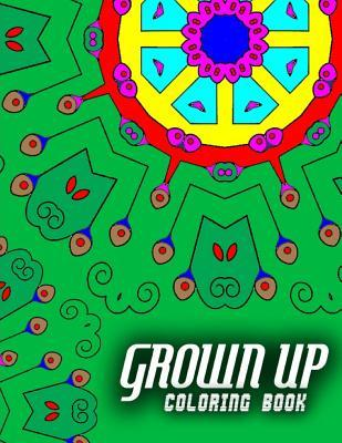 Grown Up Adult Coloring Book