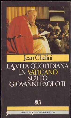 La vita quotidiana in Vaticano sotto Giovanni Paolo II