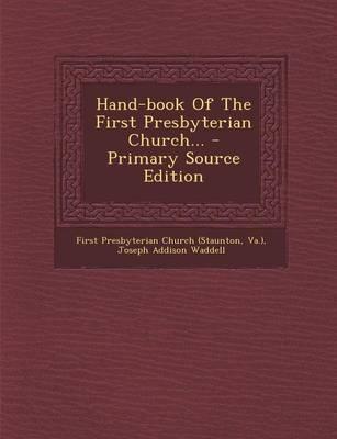 Hand-Book of the First Presbyterian Church...