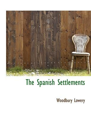 The Spanish Settlements