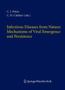 Infectious Diseases from Nature: Mechanisms of Viral Emergence and Persistence