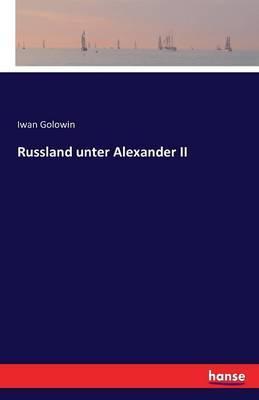 Russland unter Alexander II