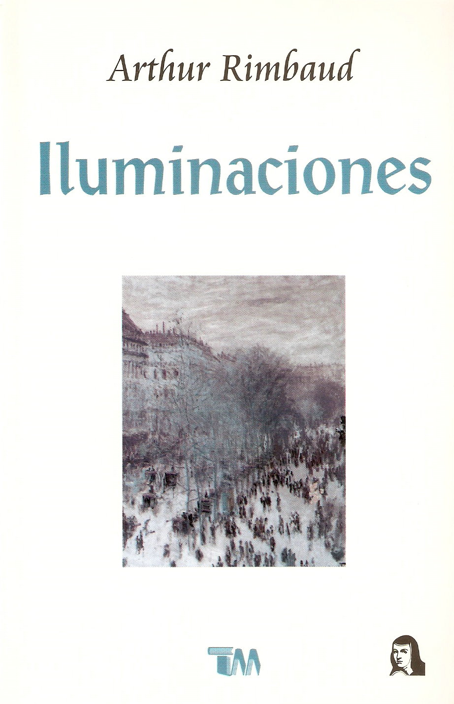 Iluminaciones/ Illuminations